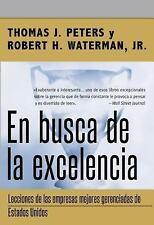 En Busca de la Excelencia by Tom Peters and Jr., Robert H. Waterman (2017,...