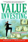 Value Investing: A Balanced Approach by Martin J. Whitman (Paperback, 2000)