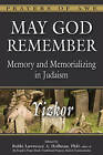May God Remember: Yizkor Memory and Memorializing in Judaism by Jewish Lights Publishing (Hardback, 2013)