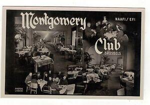 WW2-MONTGOMERY-CLUB-BRUSSELS-N-A-A-F-I-E-F-I-OLD-R-P-POSTCARD