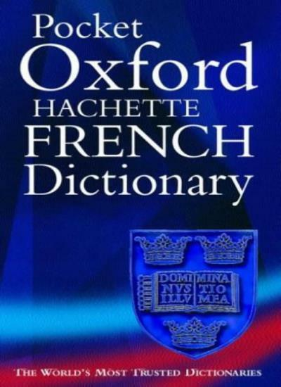 The Pocket Oxford-Hachette French Dictionary By Marie-Helene Correard, Marianne
