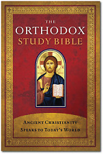 The Orthodox Study Bible : Ancient Christianity Speaks to Today's World (2008, Hardcover)