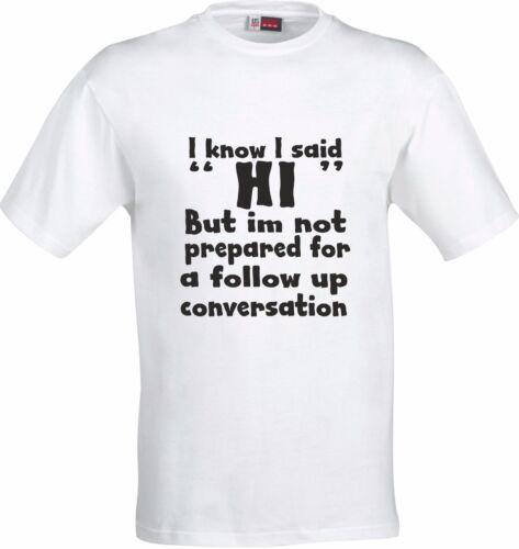 Je sais que j/'ai dit bonjour mais pas préparer pour suivre la conversation de Noël Coton T Shirt