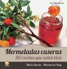 Mermeladas Caseras: 80 Recetas Que Salen Bien by Nuria Duran, Montserrat Roig (Paperback / softback, 2014)