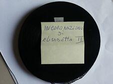 FILM PELLICOLA  9,5 mm INCORONAZIONE ELISABETTA SECONDA D'INGHILTERRA