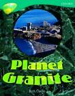 Oxford Reading Tree: Level 16: Treetops Non-Fiction: Planet Granite by Ruth Clarke (Paperback, 2006)