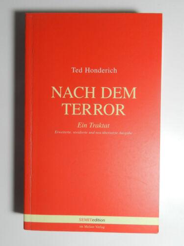 1 von 1 - Ted Honderich Nach dem Terror Ein Traktat