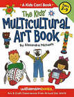 Kids' Multicultural Art Book: Art and Craft Experiences from Around the World by Alexandra M. Terzian (Paperback, 2007)