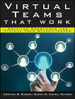 Virtual Teams That Work: Creating Conditions for Virtual Team Effectiveness by John Wiley & Sons Inc (Paperback, 2013)