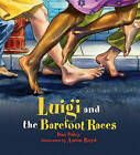 Luigi and the Barefoot Races by Dan Paley (Paperback, 2015)