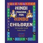 Hindi Teacher for Hindu Children by Sunita Narale, Ratnakar Narale (Paperback / softback, 2014)