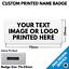 Custom Printed Metal Name Badges • Bespoke Full Colour Personalised Photo Image