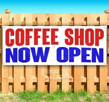 Coffee Shop Now Open Advertising Vinyl Banner Flag Sign Many Sizes