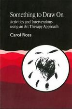 Something to Draw on: Activities and Interventions Using an Art-ExLibrary