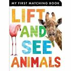 Lift and See Animals by Tiger Tales (Board book, 2013)