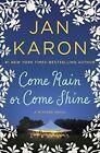 Come Rain or Come Shine by Jan Karon (Paperback / softback, 2016)