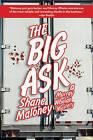 The Big Ask by Shane Maloney (Paperback / softback, 2014)