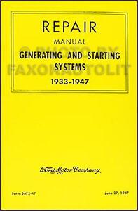 Lincoln Generator and Starter Repair Manual 1933-1947 ...