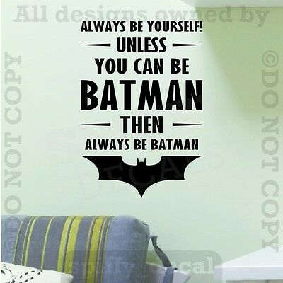Batman Always Be Batman Vinyl Wall Decal Sticker Quote Playroom Bedroom Boy Girl