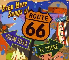 Even More Songs Of Route 66: From Here To There (2012, CD NEUF)