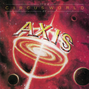 Axis-It-039-s-a-Circus-World-New-CD-Collector-039-s-Ed-Deluxe-Ed-Rmst-UK-Import