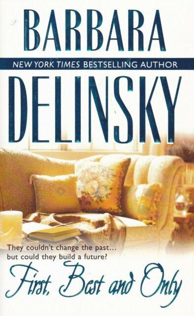 FIRST, BEST AND ONLY by BARBARA DELINSKY * Paperback