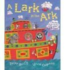 A Lark in the Ark: A Loopy Lift-the-flap Book by Peter Bently (Paperback, 2008)
