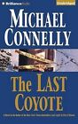 The Last Coyote by Michael Connelly (CD-Audio, 2015)