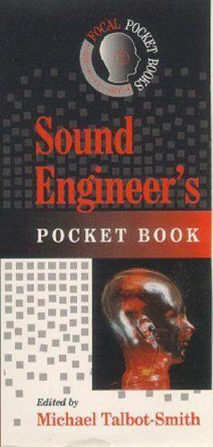SOUND ENGINEERS POCKET BOOK (Focal Pocket Books)