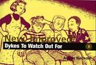 New, Improved!: Dykes to Watch Out for by Alison Bechdel (Paperback, 1990)