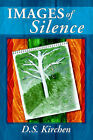 Images of Silence by Debbie Kirchen (Paperback / softback, 2004)
