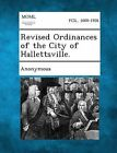 Revised Ordinances of the City of Hallettsville. by Gale, Making of Modern Law (Paperback / softback, 2013)