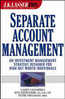 J.K. Lasser Pro Separate Account Management: An Investment Management Strategy Designed for High Net Worth Individuals by Larry Chambers, Ken Ziesenheim, Peter Trevisani (Hardback, 2003)