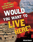 Would You Want to Live Here?: Age 7-8, Below Average Readers by Alison Hawes (Paperback, 2009)