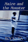 Maire and the Monster by Rocio Tia (Paperback / softback, 2010)