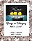 Nanduti, Encaje del Paraguay by Annick Sanjurjo (Paperback / softback, 2015)