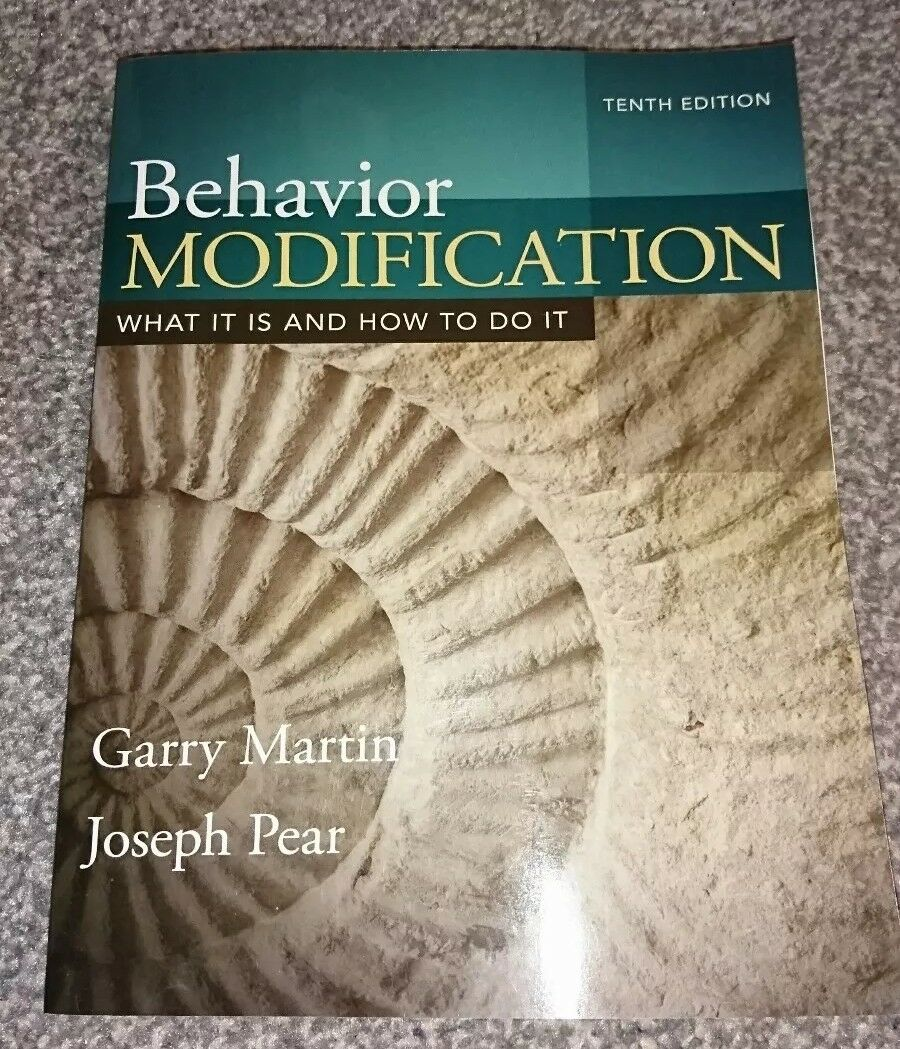 Behavior Modification: What It Is and How To Do It by Garry Martin, Joseph  J. Pear (Paperback, 2014)   eBay