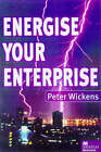 Energising Your Enterprise by Peter Wickens (Hardback, 1999)