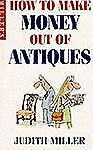 How to Make Money Out of Antiques-ExLibrary