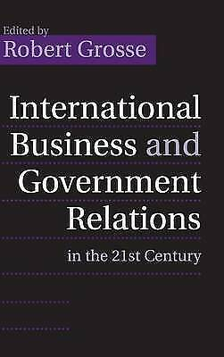 International Business and Government Relations in the 21st Century, , Used; Ver