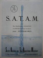 2/1925 PUB SATAM DISTRIBUTEUR HUILE ESSENCE AVIATION AERODROME ORIGINAL AD