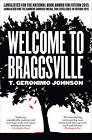 Welcome to Braggsville by T. Geronimo Johnson (Paperback, 2016)