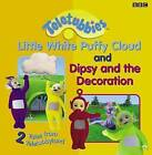 2 Tales from Teletubbyland: Little Cloud and Dipsy and the Decoration: 2 Tales from Teletubbyland by BBC (Hardback, 2002)