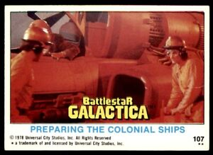 Topps Battlestar Galactica (1978) Preparing the Colonial Ships No. 107