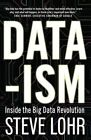 Data-Ism: Inside the Big Data Revolution by Steve Lohr (Paperback, 2015)