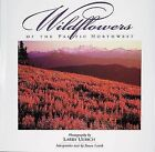 Wildflowers of the Pacific Northwest by Susan Lamb (Hardback, 1999)