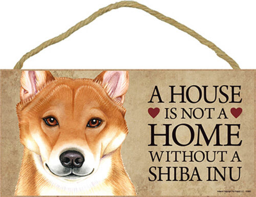 Shiba Inu Wood Dog Sign Wall Plaque Photo Display 5 x 10 House Is Not A Hom...