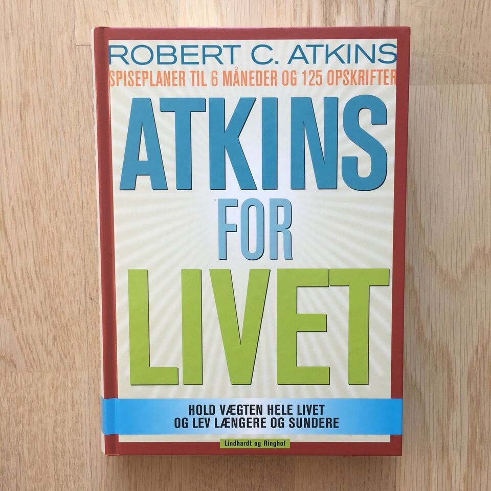 Atkins for livet, Robert C. Atkins, emne: mad og vin