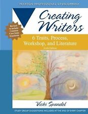 Creating 6-Trait Revi and Editors Ser.: Creating Writers : 6 Traits, Process,...