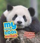 My Little Book of Animals by Camilla de la Bedoyere (Hardback, 2014)